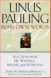 Linus Pauling in His Own Words, Barbara Marinacci, 0684807491