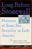 Long Before Stonewall : Histories of Same-Sex Sexuality in Early America, , 0814727492