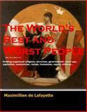 The World's Best and Worst People, De Lafayette, Maximillien, 093987749X