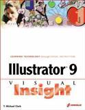 Illustrator 9 Visual Insight, T. Michael Clark, 1576107493