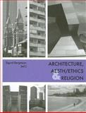 Architecture, Aesth/Ethics and Religion, , 3889397492