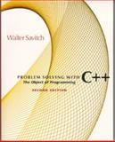 Problem Solving With C++ : The Object of Programming, Savitch, Walter, 0201357496