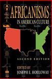 Africanisms in American Culture, , 0253217490