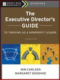 The Executive Director's Guide to Thriving as a Nonprofit Leader 2nd Edition