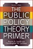 The Public Policy Theory Primer 2nd Edition