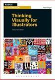 Thinking Visually for Illustrators, Wigan, Mark, 1472527496