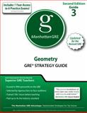 Geometry GRE Strategy Guide, 2nd Edition, Manhattan GRE Staff, 1935707493