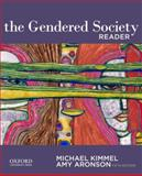 The Gendered Society Reader, Kimmel, Michael and Aronson, Amy, 0199927499