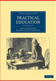Practical Education 2 Volume Set, Edgeworth, Maria and Edgeworth, Richard Lovell, 1108047491