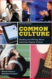 Common Culture Plus MyWritingLab -- Access Card Package, Petracca, Michael F. and Sorapure, Madeleine, 0133947491