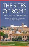 The Sites of Rome : Time, Space, Memory, , 0199217491