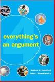 Everything's an Argument, Lunsford, Andrea A. and Ruszkiewicz, John J., 0312447493