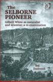 The Selborne Pioneer 9780754607496