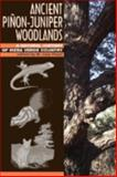Ancient Piñon-Juniper Woodlands : A Natural History of Mesa Verde Country, , 0870817493