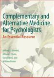 Complementary and Alternative Medicine for Psychologists, Jeffrey E. Barnett and Allison J. Shale, 1433817497