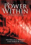 The Power Within, Michelle S. Morris and Torin M. Lee, 1469177498