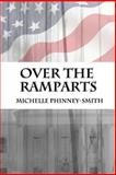Over the Ramparts, Michelle Phinney-Smith, 1499187491