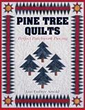 Pine Tree Quilts, Lois Embree Arnold and Barbara Smith, 1574327496