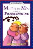 Minnie and Moo Meet Frankenswine, Denys Cazet, 0066237491