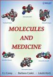 Molecules and Medicine, Kürti, László and Corey, E. J., 0470227494