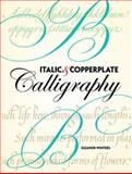 Italic and Copperplate Calligraphy, Eleanor Winters, 0486477495