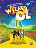 The Wizard of Oz -- Selections from Andrew Lloyd Webber's New Stage Production, Harold Arlen, E. Y. Harburg, Andrew Lloyd Webber, Tim Rice, Dan Coates, 0739087495