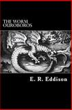 The Worm Ouroboros, E. R. Eddison, 1482627493