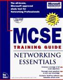 MCSE Training Guide : Networking Essentials, Casad, Joe and Newland, Dan, 1562057499
