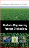 Biofuels Engineering Process Technology, Drapcho, Caye and Nghiem, John, 0071487492