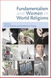 Fundamentalism and Women in World Religions, Katherine K. Young, 056702749X