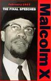February 1965--the Final Speeches, Malcolm X, 0873487494