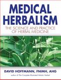 Medical Herbalism, David Hoffmann, 0892817496
