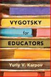 Vygotsky for Educators
