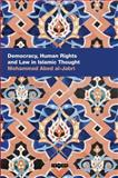 Democracy, Human Rights and Law in Islamic Thought, Al-Jabri, Mohammad Abed A., 1845117492