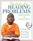 Understanding Reading Problems : Assessment and Instruction, Gillet, Jean A. and Temple, Charles A., 0132617498