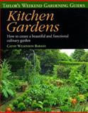 Taylor's Weekend Gardening Guide to Kitchen Gardens, Cathy Wilkinson Barash, 0395827493
