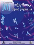 101 Rhythmic Rest Patterns, Grover C. Yaus, 0769217494
