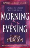 Morning and Evening, Charles H. Spurgeon, 0883687496