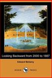 Looking Backward from 2000 To 1887, Bellamy, Edward, 1406537497