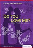 Do You Love Me?, Ashley Rae Harris, 1604537493