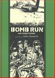 Bomb Run and Other Stories, Ray Bradbury and Al Feldstein, 1606997491