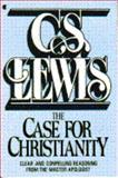 The Case for Christianity, Lewis, C. S., 0020867506