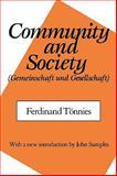 Community and Society : (Gemeinschaft and Gesellschaft), Toennies, Ferdinand, 0887387500