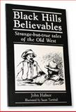 Black Hills Believables, John Hafnor, 0964817500