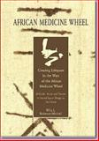 African Medicine Wheel Book 9780975327500
