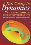 A First Course in Dynamics : With a Panorama of Recent Developments, Hasselblatt, Boris and Katok, Anatole, 0521587506