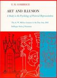 Art and Illusion : A Study in the Psychology of Pictorial Presentation, Gombrich, E. H., 0691017506