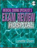 Medical Coding Specialist's Exam Review : Hospital, Olsen, Lynette, 1401837506