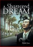 A Shattered Dream, Frank Guo, 1479777501