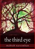 The Third Eye, Mahtab Narsimhan, 1550027506